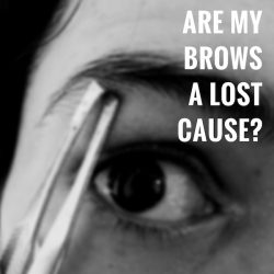 Are My Brows a Lost Cause?